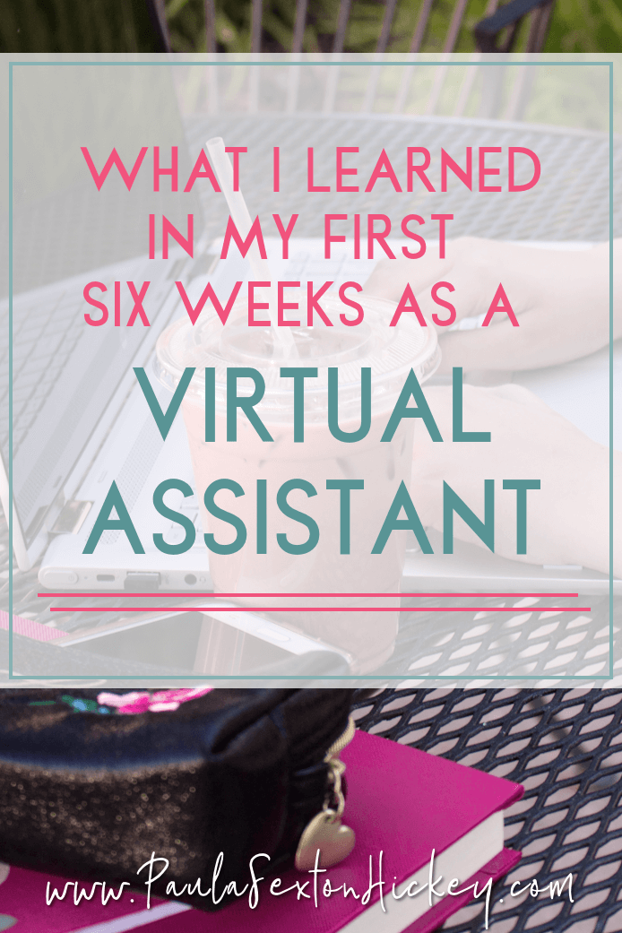 What I learned in my first 6 weeks as a VA