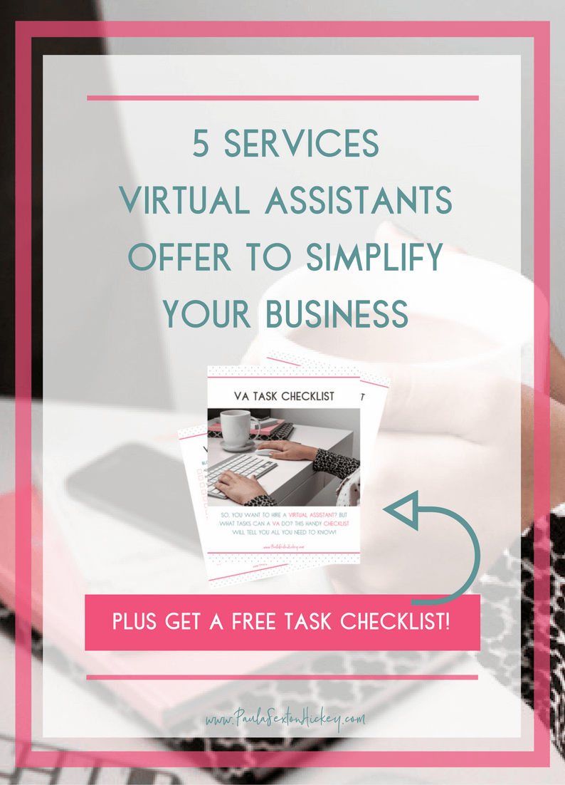 5 SERVICES VIRTUAL ASSISTANTS OFFER TO SIMPLIFY YOUR BUSINESS