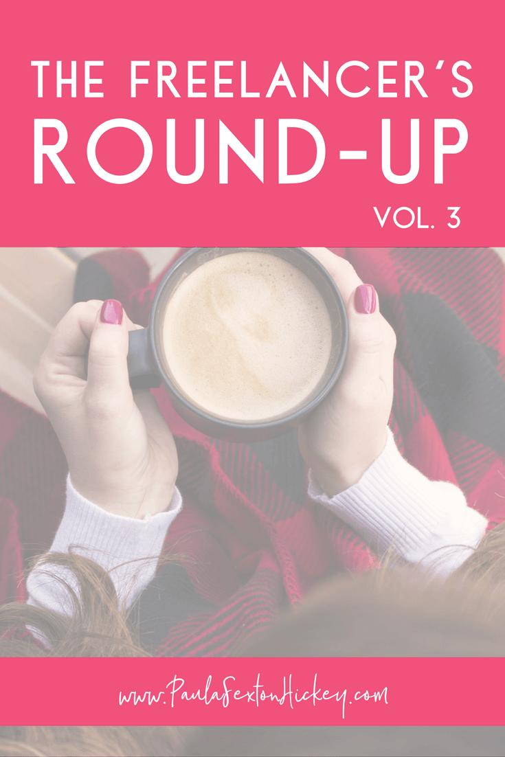 The Freelancer's Round-up Vol. 3