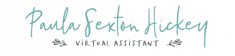 Paula Sexton Hickey, Virtual Assistant