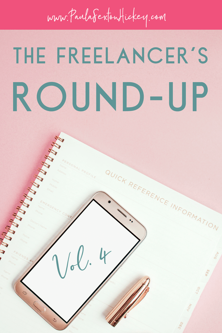 In The Freelancer's Round-Up Vol 4 we'll learn some easy bookkeeping tips, how to deal with self-sabotage, ideas for lead magnets, the importance of saying now and so much more! #freelancers #smallbusiness #bloggingtips