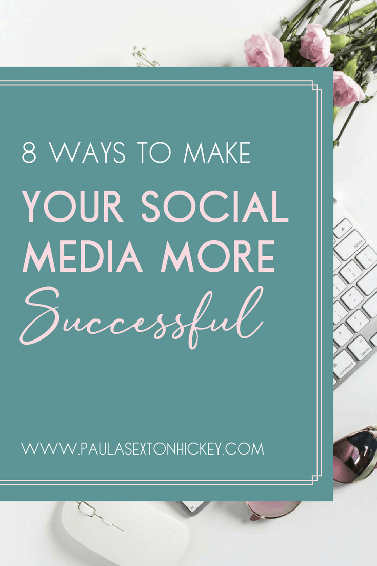 8 ways to make your social media more successful