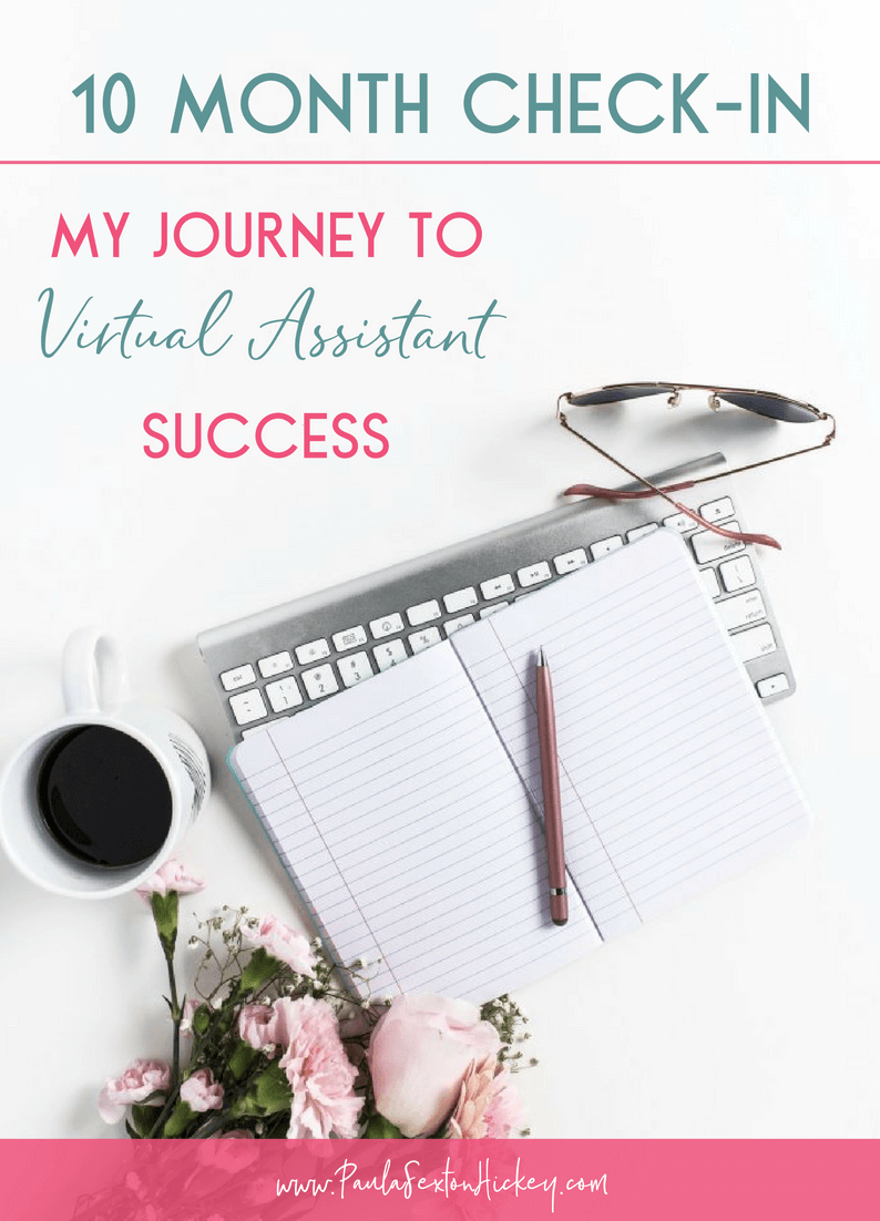 10 Month Check Up on My Journey to Virtual Assistant Success