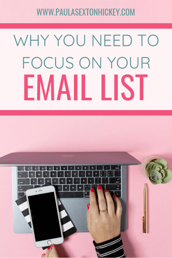 Why You Need to Focus on Your Email List