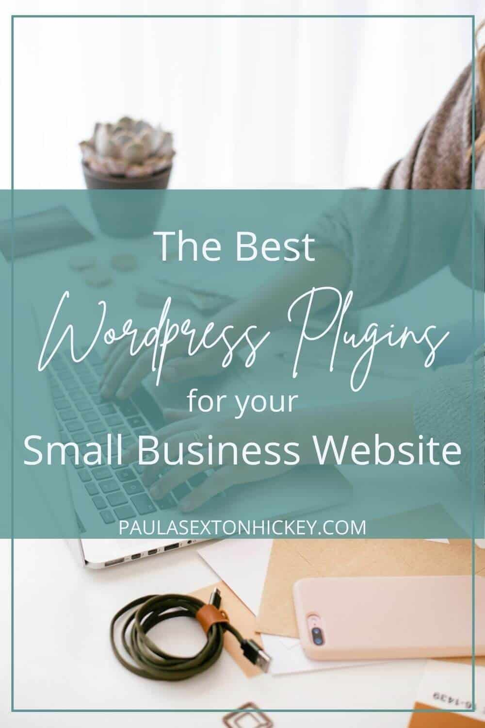 The Best WordPress Plugins for Your Small Business Website