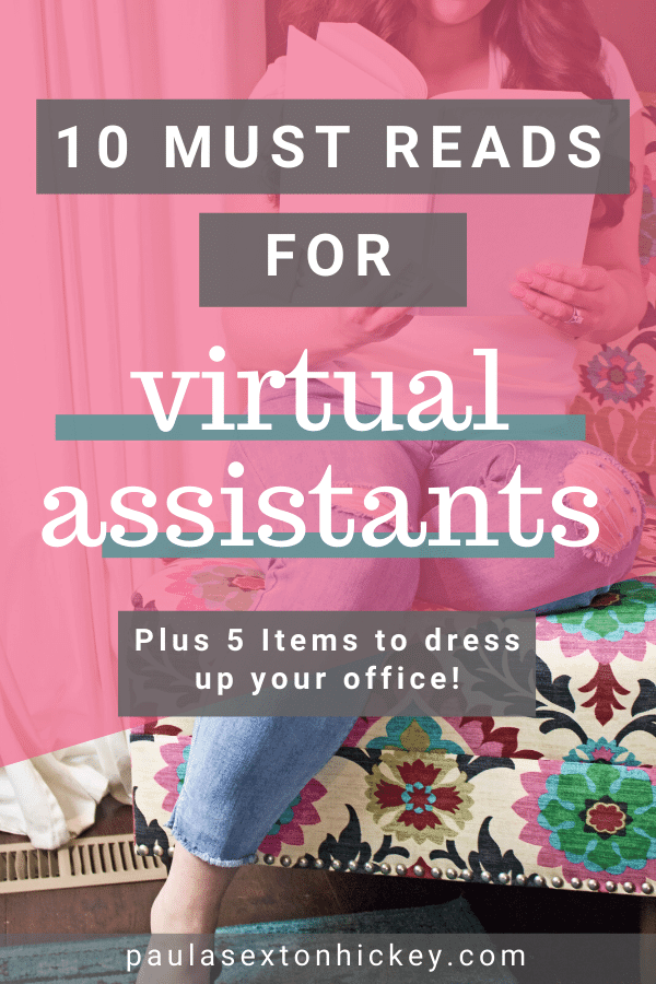 Must Reads for Virtual Assistants