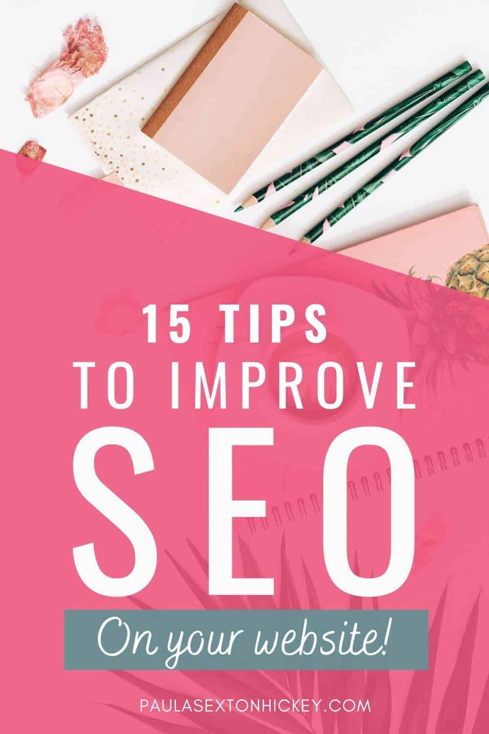 15 Tips to Improve SEO on Your Site